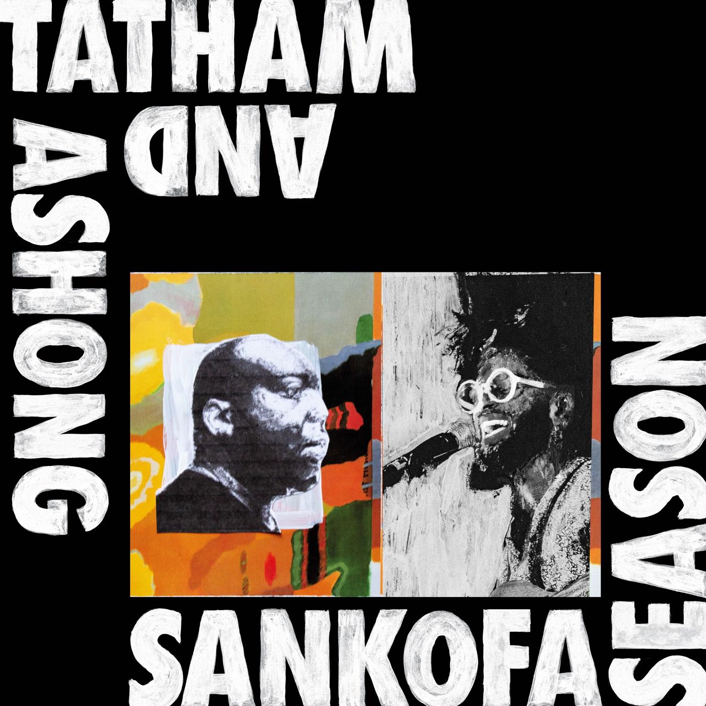 Andrew Ashong & Kaidi Tatham – Sankofa Season (Kitto Records)