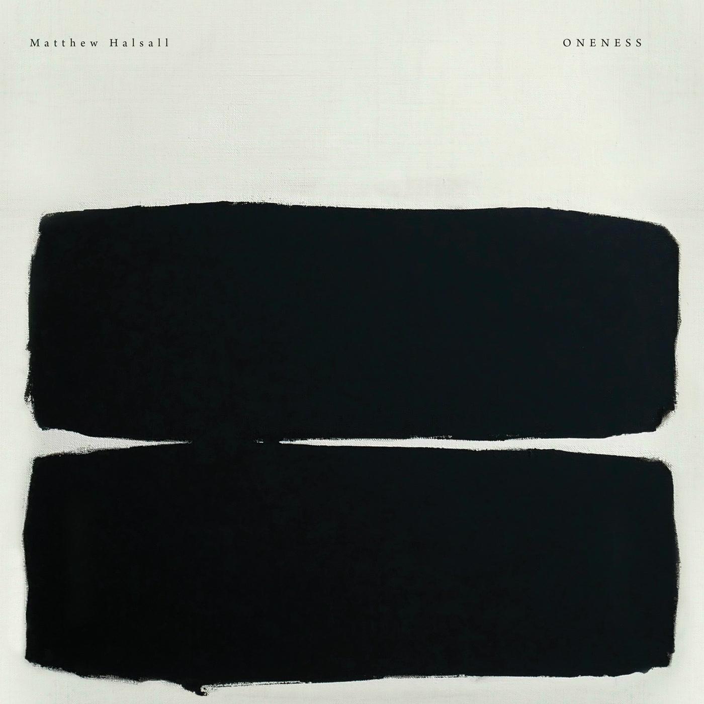 Matthew Halsall – Oneness (Gondwana Records)