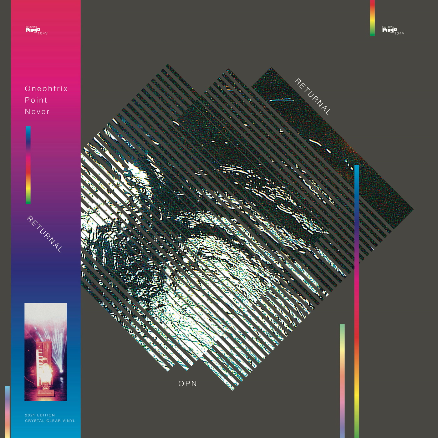 Oneohtrix Point Never – Returnal 2021 Edition (Editions Mego)