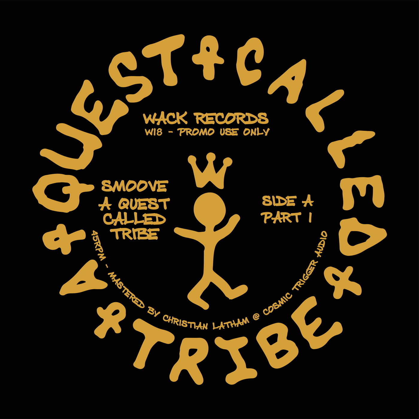 Smoove – A Quest Called Tribe (Wack Records)
