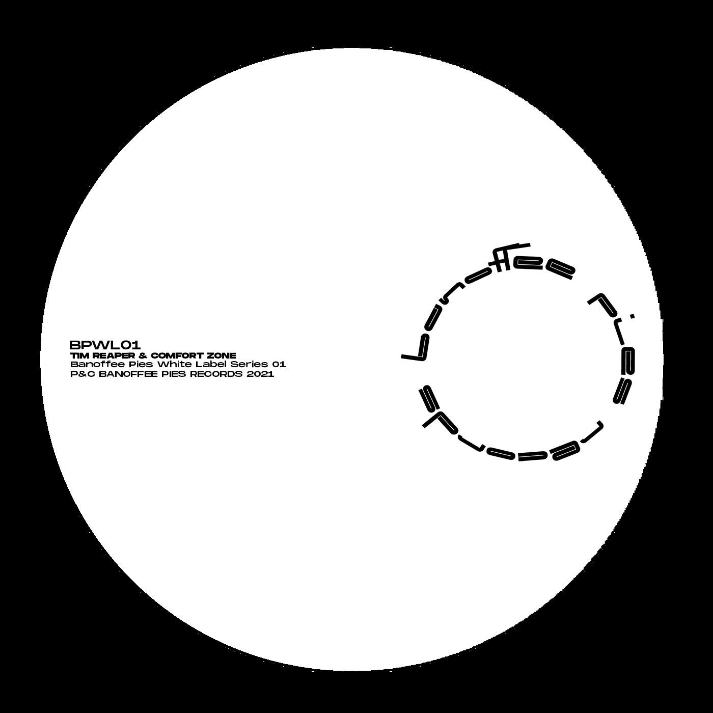 Tim Reaper & Comfort Zone – Banoffee Pies White Label Series 01 (Banoffee Pies)