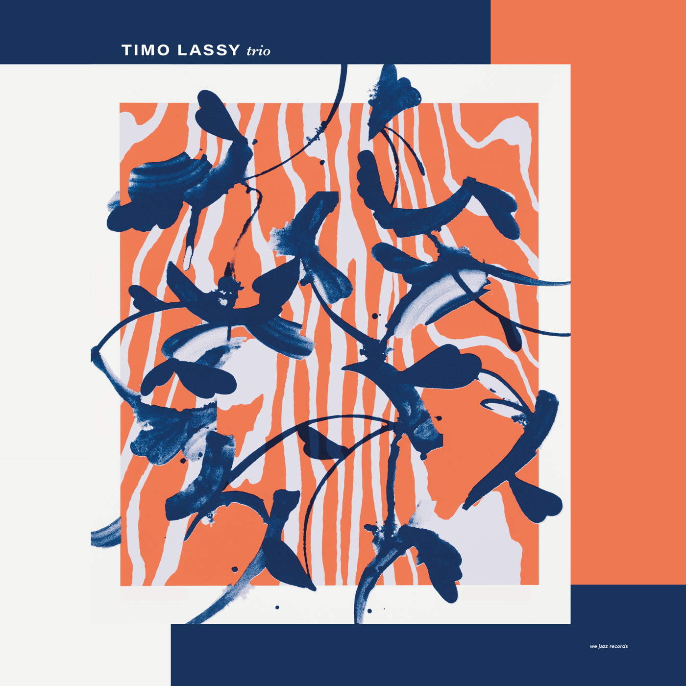 Timo Lassy – Trio (We Jazz)